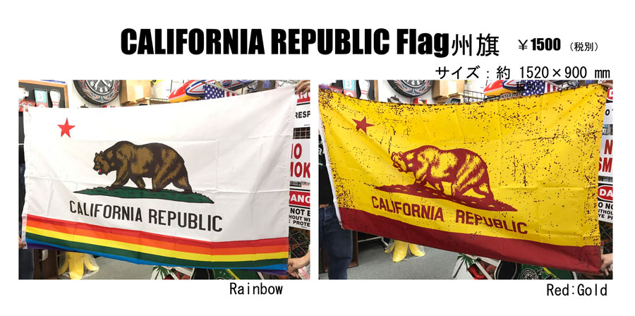 CALIFORNIA REPUBLIC FLAG 新商品のご案内